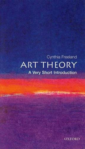 Art Theory: A Very Short Introduction - Cynthia A. Freeland - 9780192804631