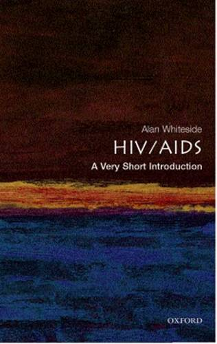 HIV/AIDS: A Very Short Introduction - Alan W. Whiteside