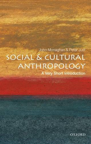 Social and Cultural Anthropology: A Very Short Introduction - John Monaghan - 9780192853462