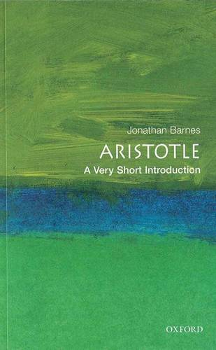 Aristotle: A Very Short Introduction - Jonathan Barnes - 9780192854087
