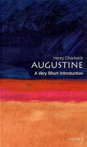 Augustine: A Very Short Introduction - Henry Chadwick - 9780192854520