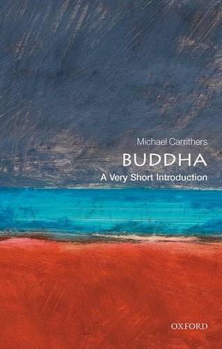 Buddha: A Very Short Introduction - Michael Carrithers (Professor of Anthropology