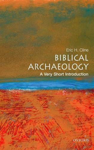 Biblical Archaeology: A Very Short Introduction - Eric H. Cline - 9780195342635