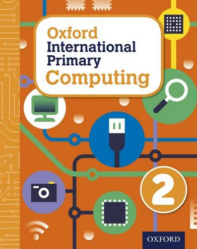 Oxford International Primary Computing: Student Book 2 - Alison Page - 9780198309987