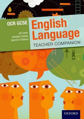 OCR GCSE English Language: Teacher Companion - Jill Carter - 9780198332800