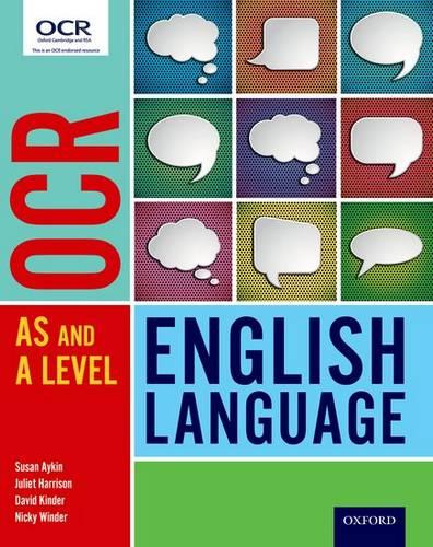 OCR A Level English Language: Student Book - Susan Aykin - 9780198352778