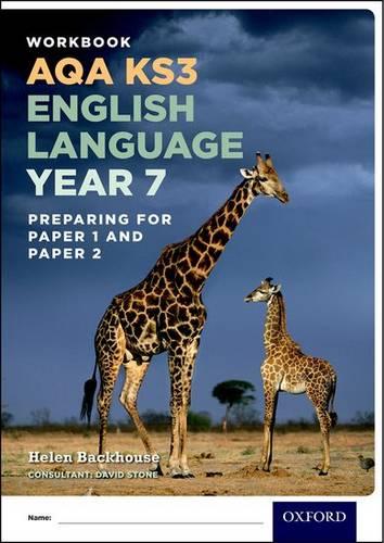 AQA KS3 English Language: Key Stage 3: Year 7 test workbook - Helen Backhouse - 9780198368816