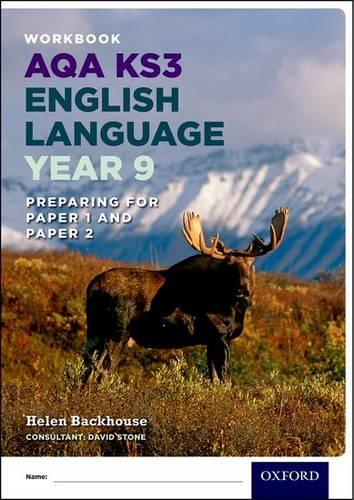 AQA KS3 English Language: Key Stage 3: Year 9 test workbook - Helen Backhouse - 9780198368854