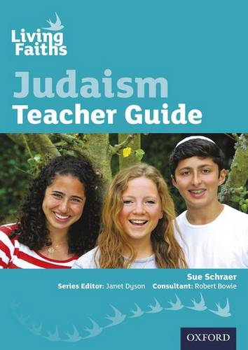 Living Faiths Judaism Teacher Guide - Sue Schraer - 9780198388999