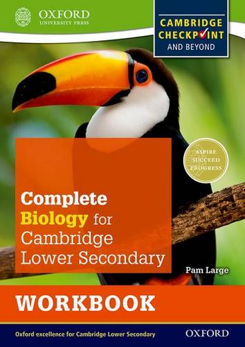 Complete Biology for Cambridge Lower Secondary Workbook: For Cambridge Checkpoint and beyond - Pam Large - 9780198390220