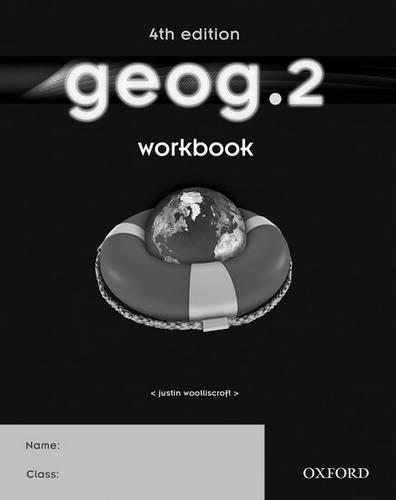 geog.2: Workbook - Justin Woolliscroft - 9780198393009