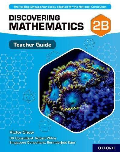 Discovering Mathematics: Teacher Guide 2B - Victor Chow - 9780198422020