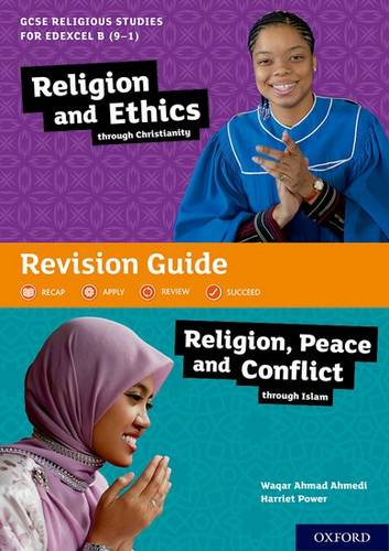 GCSE Religious Studies for Edexcel B (9-1): Religion and Ethics through Christianity and Religion