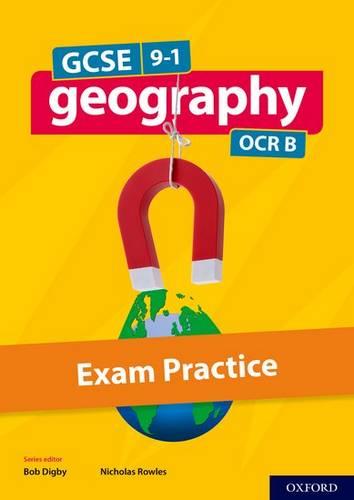 GCSE Geography OCR B Exam Practice - Bob Digby - 9780198436096
