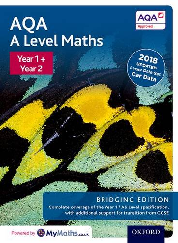 AQA A Level Maths: Year 1 and 2 Combined Student Book: Bridging Edition - David Bowles - 9780198436447