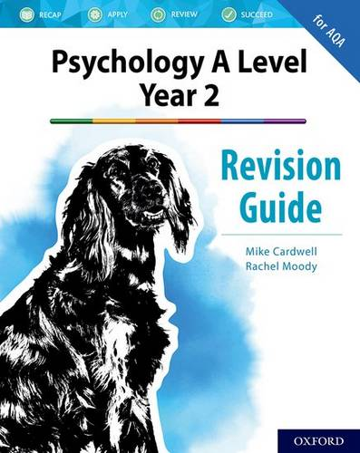 The Complete Companions for AQA Psychology: A Level: The Complete Companions: A Level Year 2 Psychology Revision Guide for AQA - Mike Cardwell - 9780198444886