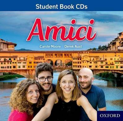 Amici: Amici Audio CD Pack - Carole Moore - 9780198497493