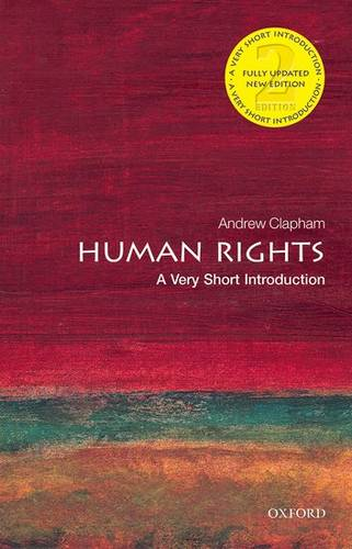 Human Rights: A Very Short Introduction - Andrew Clapham - 9780198706168