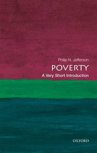 Poverty: A Very Short Introduction - Philip N. Jefferson (Centennial Professor of Economics