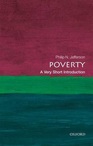 Poverty: A Very Short Introduction - Philip N. Jefferson (Centennial Professor of Economics
