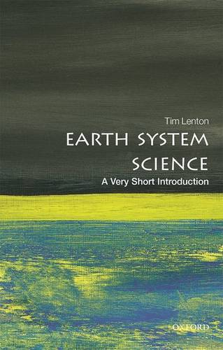 Earth System Science: A Very Short Introduction - Tim Lenton - 9780198718871