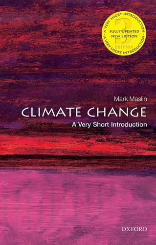 Climate Change: A Very Short Introduction - Mark A. Maslin - 9780198719045
