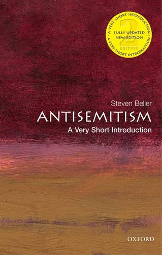 Antisemitism: A Very Short Introduction - Steven Beller (Visiting Scholar at George Washington University