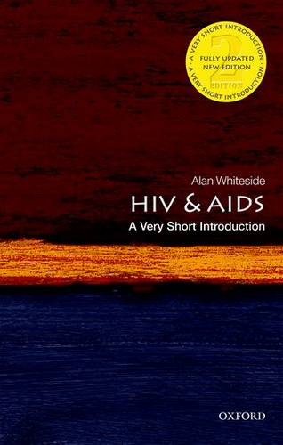 HIV & AIDS: A Very Short Introduction - Alan Whiteside (CIGI Chair in Global Health Policy