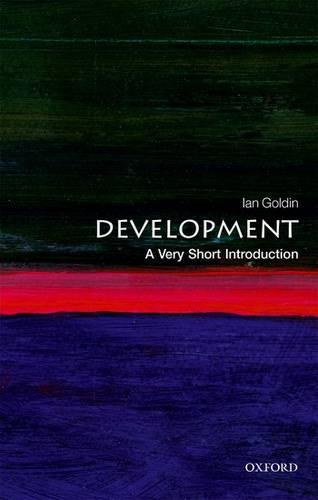 Development: A Very Short Introduction - Ian Goldin (Senior Fellow
