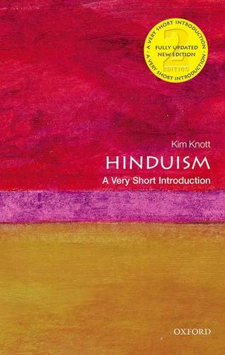 Hinduism: A Very Short Introduction - Kim Knott (Professor of Religious and Secular Studies