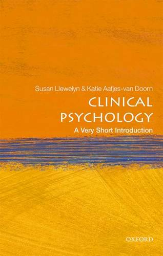 Clinical Psychology: A Very Short Introduction - Susan Llewelyn - 9780198753896