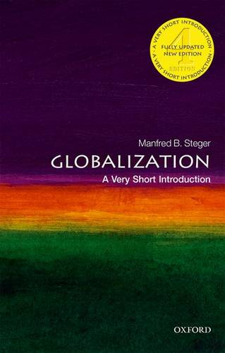 Globalization: A Very Short Introduction - Manfred B. Steger (Professor of Sociology