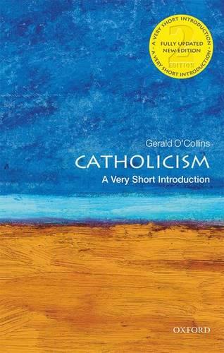 Catholicism: A Very Short Introduction - Gerald O'Collins