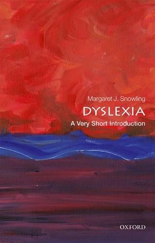Dyslexia: A Very Short Introduction - Margaret J. Snowling (CBE