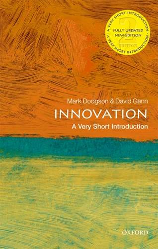 Innovation: A Very Short Introduction - Mark Dodgson (Professor of Innovation Studies