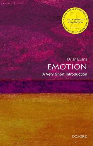 Emotion: A Very Short Introduction - Dylan Evans - 9780198834403