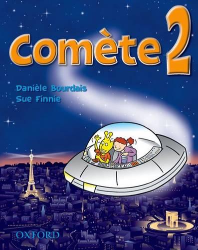 Comete 2: Student's Book - Daniele Bourdais - 9780199124138