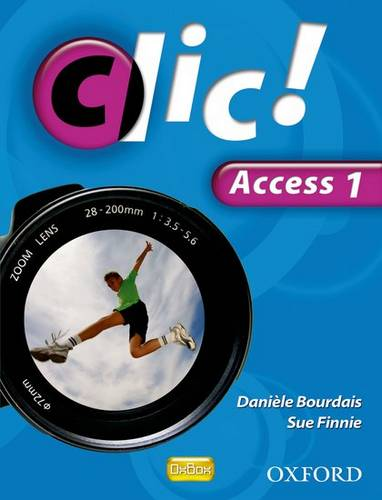 Clic!: Access Part 1 Student Book - Daniele Bourdais - 9780199127498