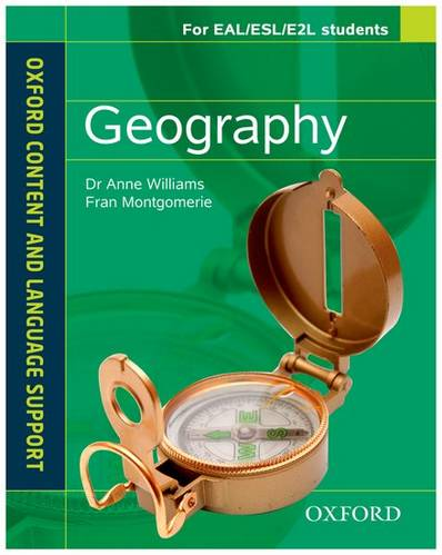 Oxford Content and Language Support: Geography - Dr. Anne Williams - 9780199135271