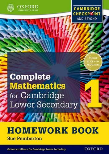 Complete Mathematics for Cambridge Lower Secondary Homework Book 1 (Pack of 15): For Cambridge Checkpoint and beyond - Sue Pemberton - 9780199137060