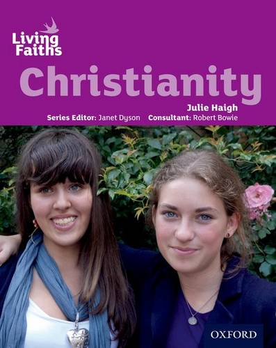 Living Faiths Christianity Student Book - Julie Haigh - 9780199138043