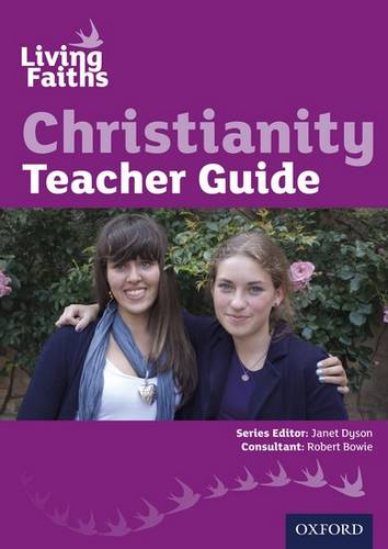 Living Faiths Christianity Teacher Guide - Janet Dyson - 9780199138050