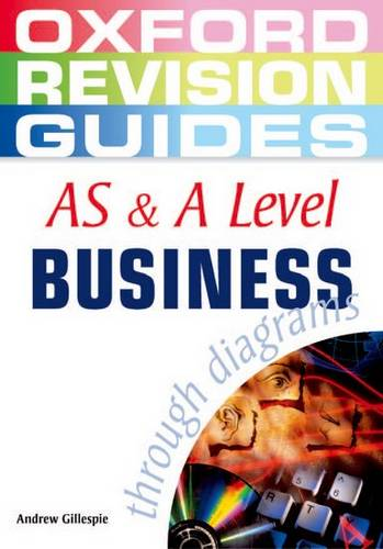 AS and A Level Business Studies through Diagrams - Andrew Gillespie - 9780199150687