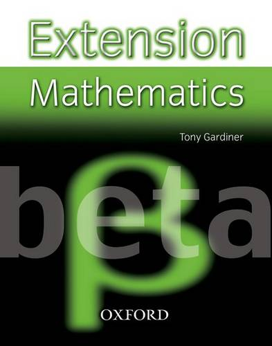 Extension Mathematics: Year 8: Beta - Tony Gardiner - 9780199151516