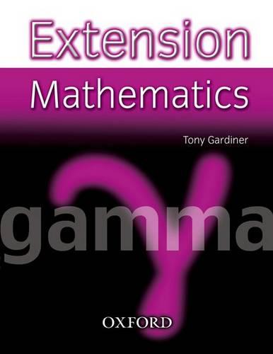 Extension Mathematics: Year 9: Gamma - Tony Gardiner - 9780199151523