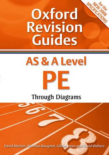 AS and A Level PE Through Diagrams: Oxford Revision Guides - David Morton - 9780199180929