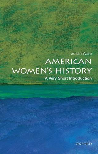 American Women's History: A Very Short Introduction - Susan Ware - 9780199328338