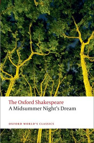 A Midsummer Night's Dream: The Oxford Shakespeare - William Shakespeare - 9780199535866