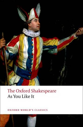 As You Like It: The Oxford Shakespeare - William Shakespeare - 9780199536153