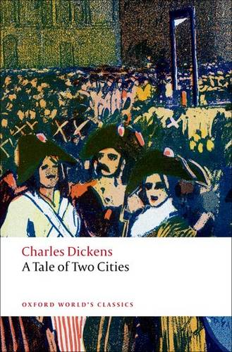 A Tale of Two Cities - Charles Dickens - 9780199536238